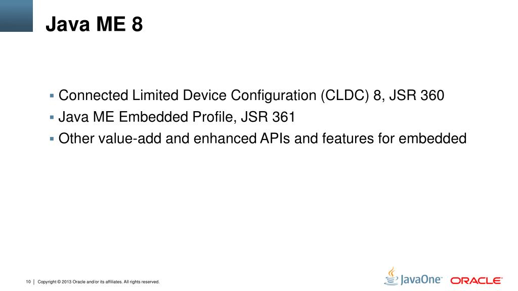 PPT - CLDC 8 and Java SE 8: Modern platform choices for the