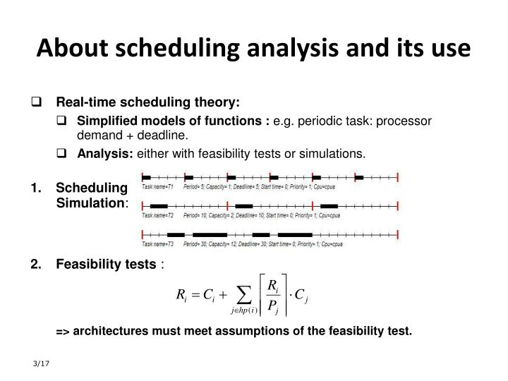 About scheduling analysis and its use
