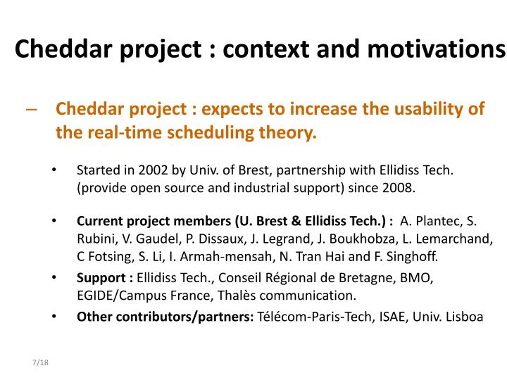 Cheddar project : context and motivations