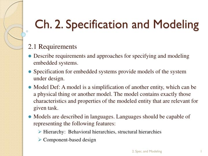 Ch 2 specification and modeling
