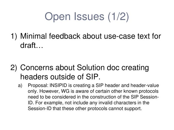 Open Issues (1/2)