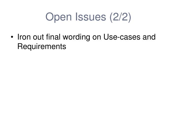 Open Issues (2/2)