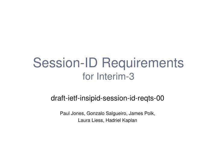 Session id requirements for interim 3