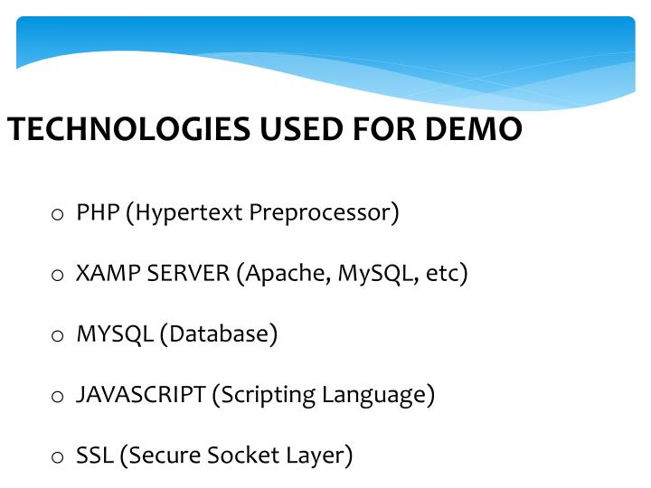 TECHNOLOGIES USED FOR DEMO