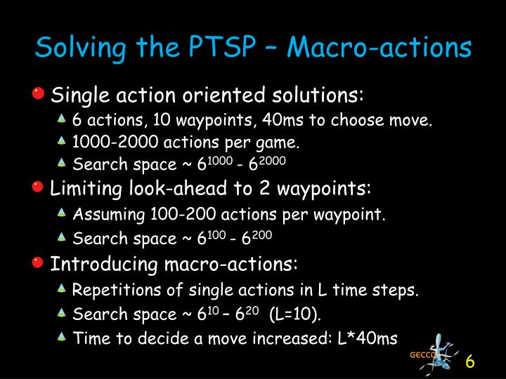 Solving the PTSP – Macro-actions