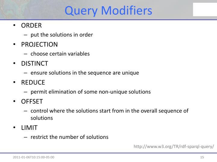 Query Modifiers