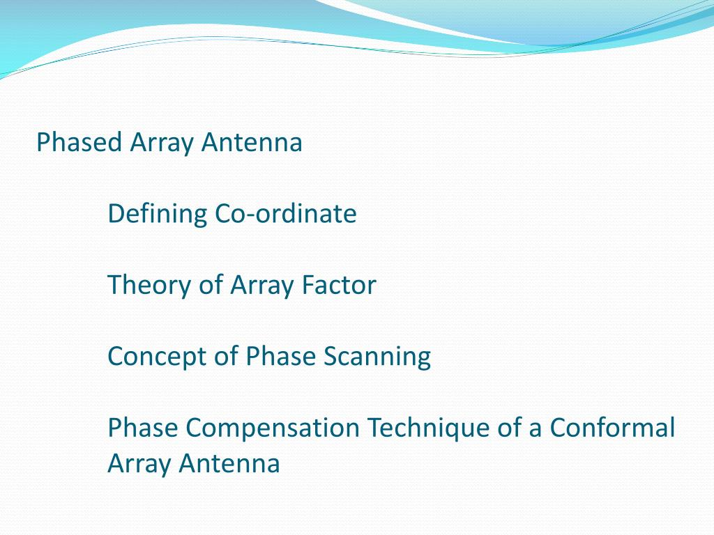 PPT - DESIGNING OF A SMALL WEARABLE CONFORMAL PHASED ARRAY