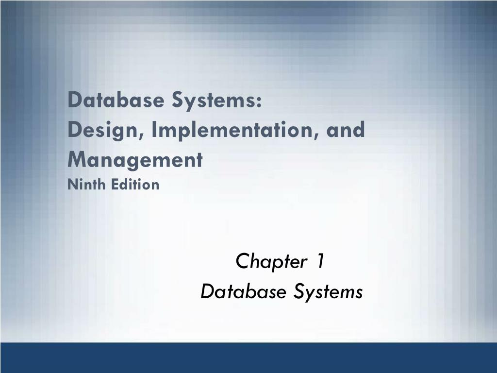 Ppt Database Systems Design Implementation And Management Ninth Edition Powerpoint Presentation Id 2386559