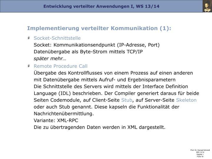 Implementierung verteilter Kommunikation (1):