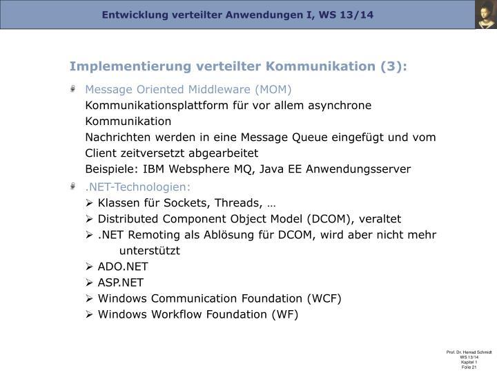 Implementierung verteilter Kommunikation (3):