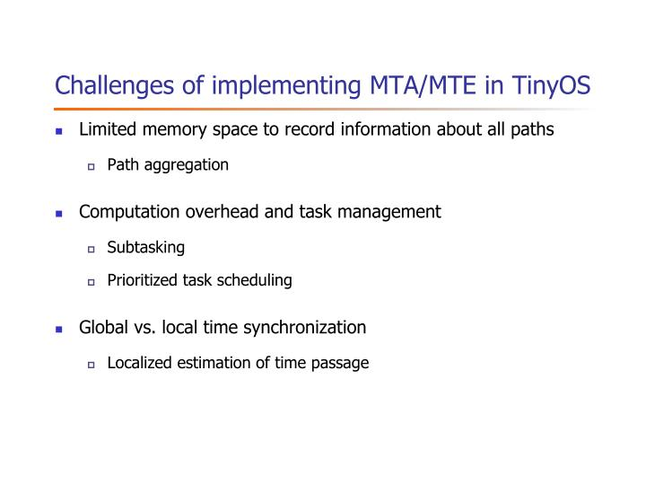 Challenges of implementing MTA/MTE in