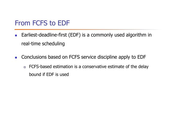 From FCFS to EDF