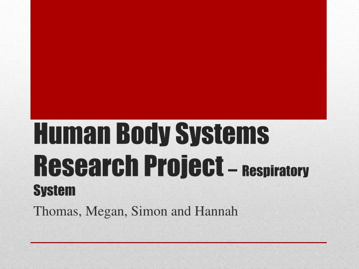 human body systems research project respiratory system n.