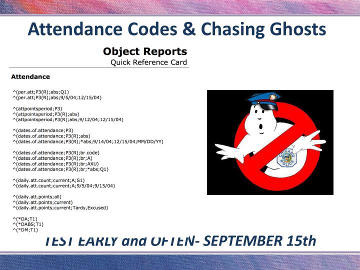 Attendance Codes & Chasing Ghosts