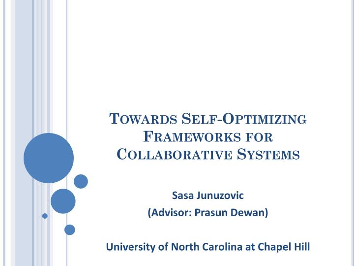 towards self optimizing frameworks for collaborative systems n.