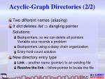 acyclic graph directories 2 2