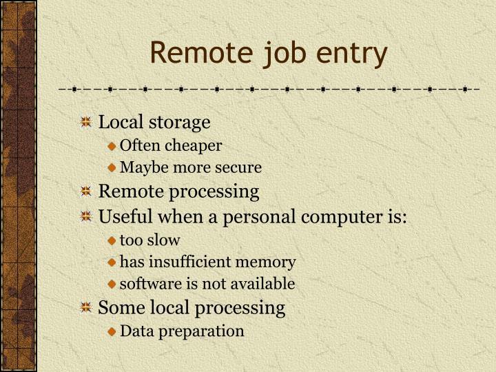 Remote job entry