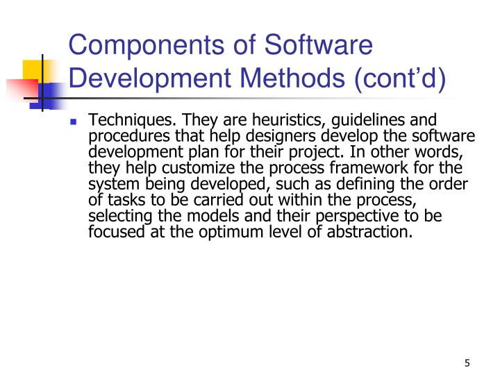 Components of Software Development Methods (cont'd)