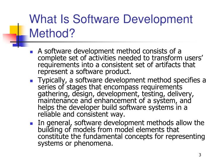 What is software development method