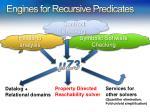 engines for recursive predicates