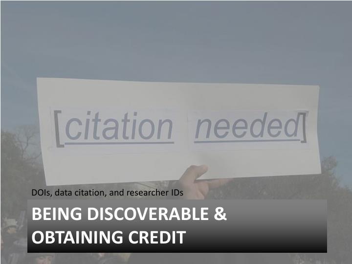 DOIs, data citation, and researcher IDs