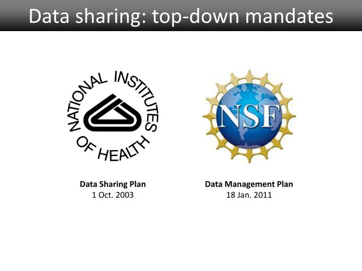 Data sharing top down mandates
