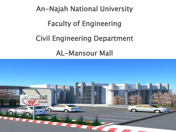 an najah national university faculty of engineering civil engineering department al mansour mall