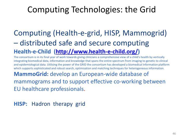 Computing Technologies: the