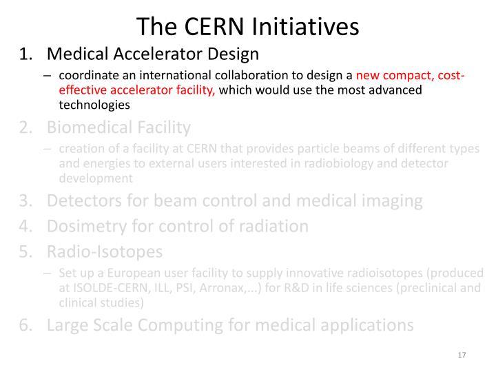 The CERN Initiatives