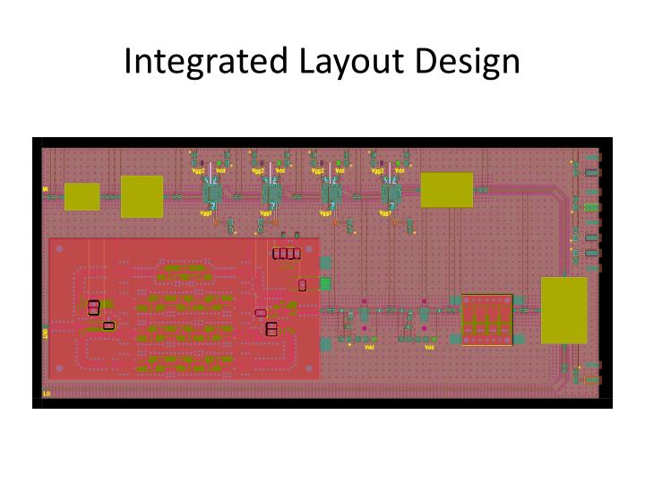 Integrated Layout Design