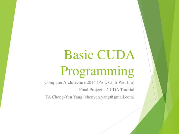 PPT - Basic CUDA Programming PowerPoint Presentation - ID