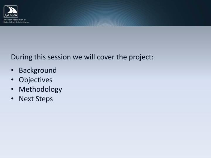 During this session we will cover the project: