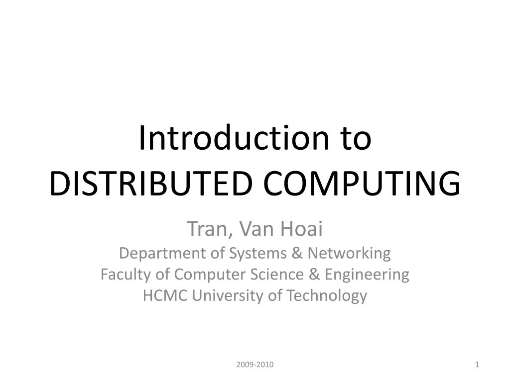 Ppt Introduction To Distributed Computing Powerpoint Presentation Free Download Id 2387633