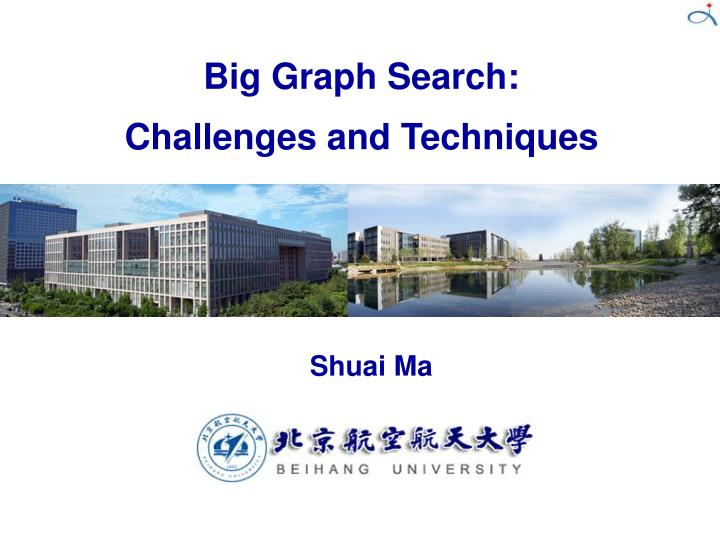 Big Graph Search:
