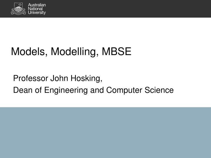 Models modelling mbse