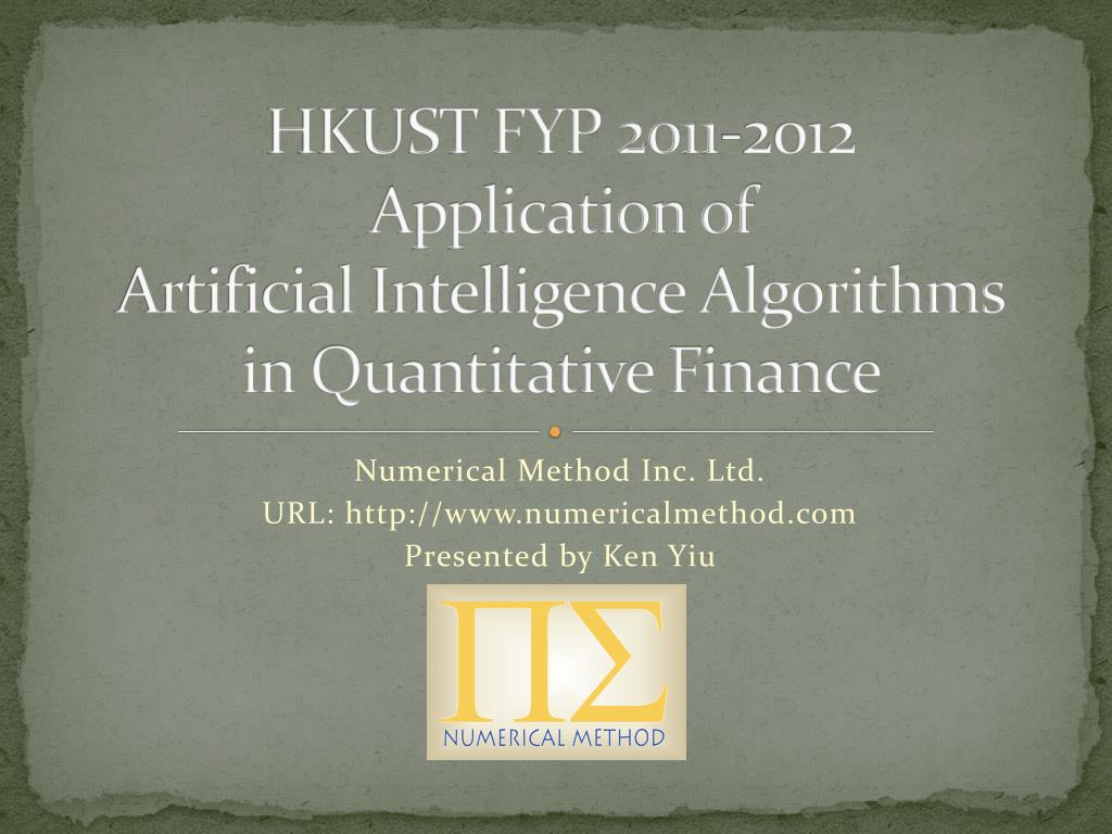PPT - HKUST FYP 2011-2012 Application of Artificial