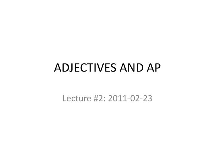 adjectives and ap n.