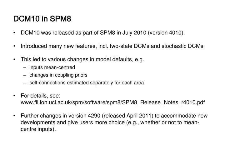 DCM10 in SPM8