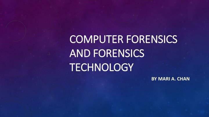 computer forensics and forensics technology n.