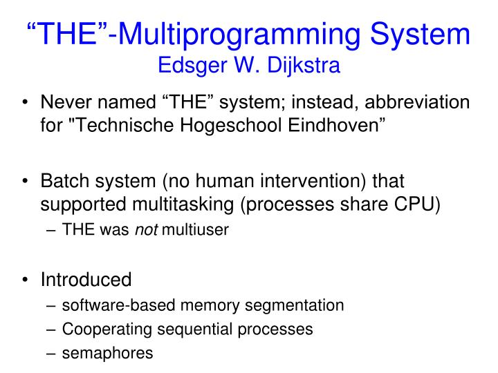 """THE""-Multiprogramming System"