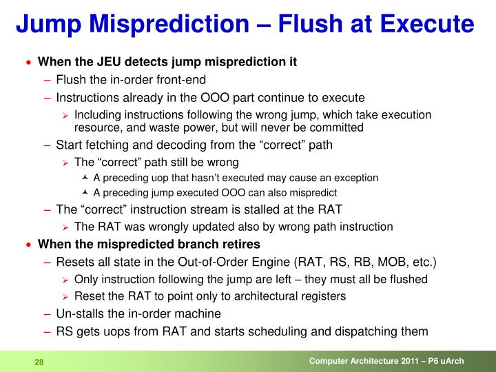 Jump Misprediction – Flush at Execute