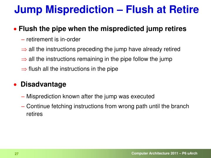 Jump Misprediction – Flush at Retire