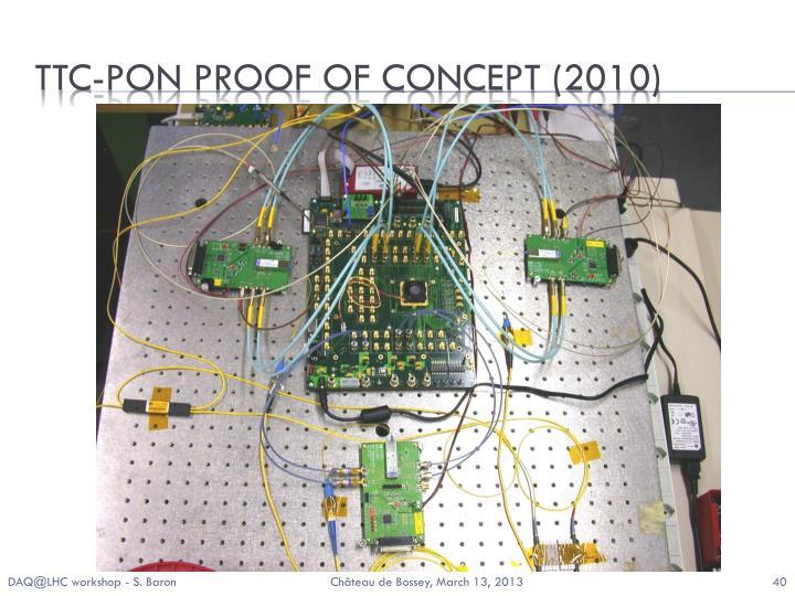 TTC-PON proof of concept (2010)