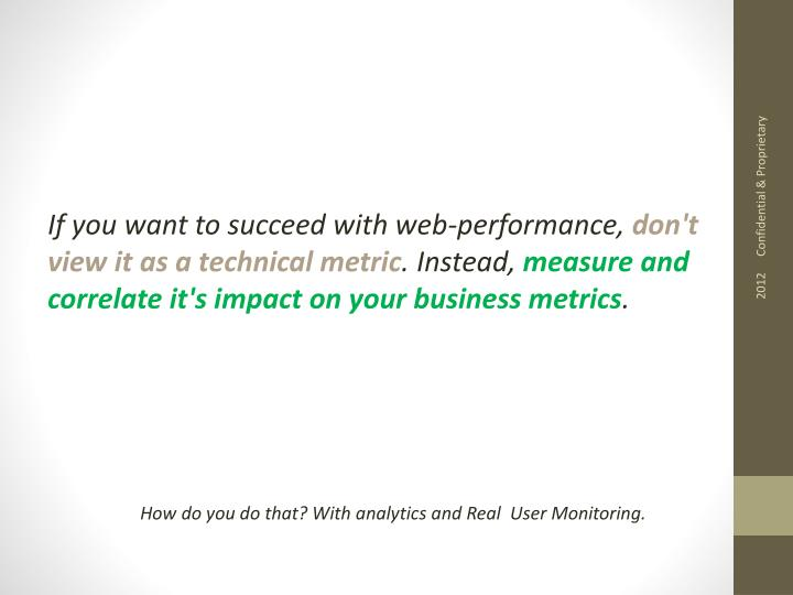 If you want to succeed with web-performance,