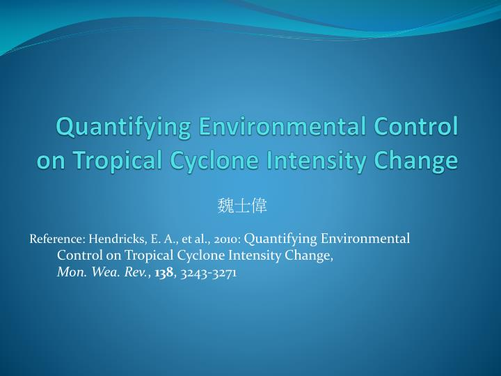 Quantifying environmental control on tropical cyclone intensity change