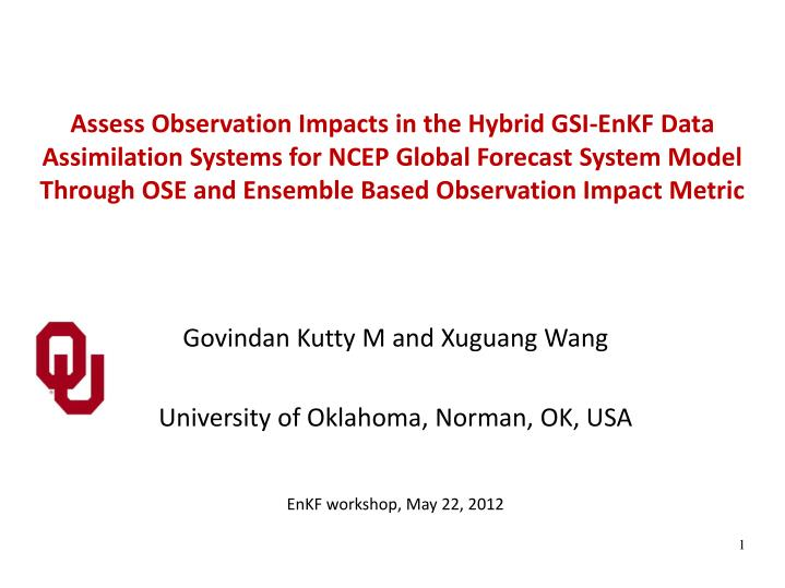 Assess Observation Impacts in the Hybrid GSI-