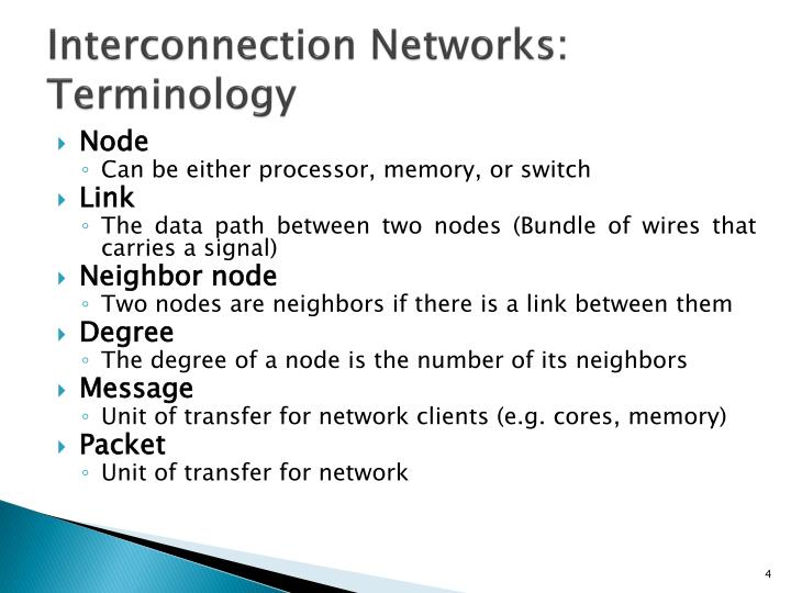 Interconnection Networks: Terminology
