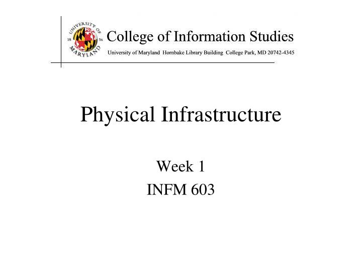 physical infrastructure n.