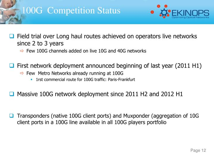 Field trial over Long haul routes achieved on operators live networks since 2 to 3 years