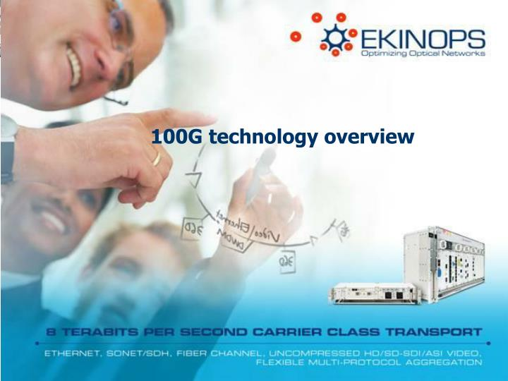 100G technology overview